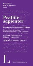 Psallite sapienter, IV Seminario di canto gregoriano - Spolia