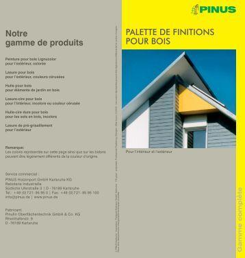 PALETTE DE FINITIONS POUR BOIS Notre gamme de ... - PINUS