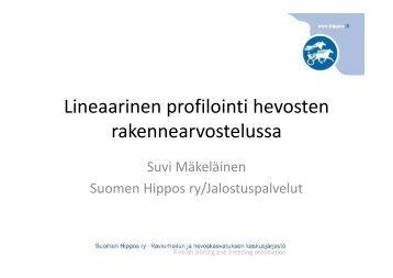 Suvi Mäkeläinen, Lineaarinen profilointi - Hippos