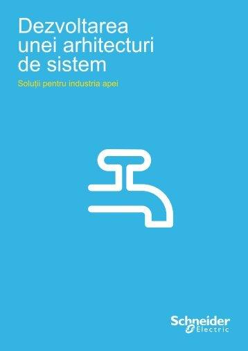 Dezvoltarea unei arhitecturi de sistem - Schneider Electric