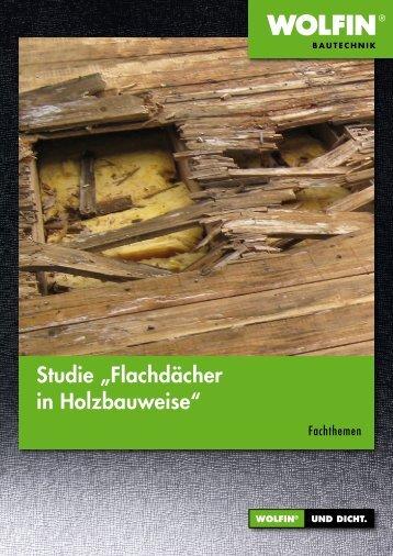 """Studie """"Flachdächer in Holzbauweise"""" - WOLFIN Bautechnik"""