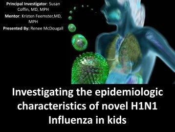 Investigating the epidemiologic characteristics of novel H1N1 ...
