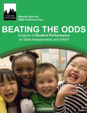 Beating the oddS - Council of the Great City Schools
