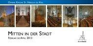 Mitten in der Stadt - 1/2013 - Offene Kirche Sankt Nikolai zu Kiel