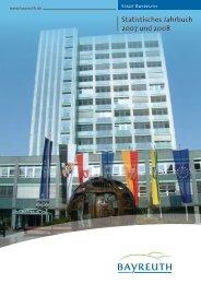 Statistisches Jahrbuch 2007 und 2008 - Stadt Bayreuth