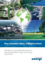 Den svenska elens miljöpåverkan (broschyr, pdf, 1 ... - Svensk energi