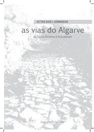 ACTAS DAS I JORNADAS as vias do Algarve da ... - Calçadinha
