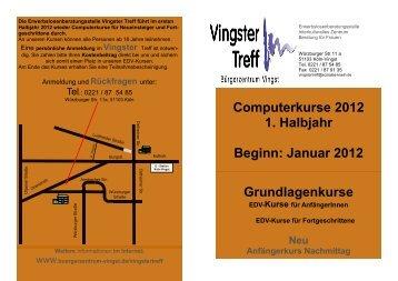 Grundlagenkurse Computerkurse 2012 1. Halbjahr Beginn: Januar ...