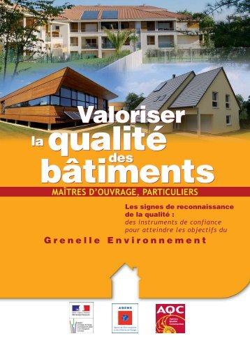 AQC - Valoriser la qualité des bâtiments - Agence Qualité Construction