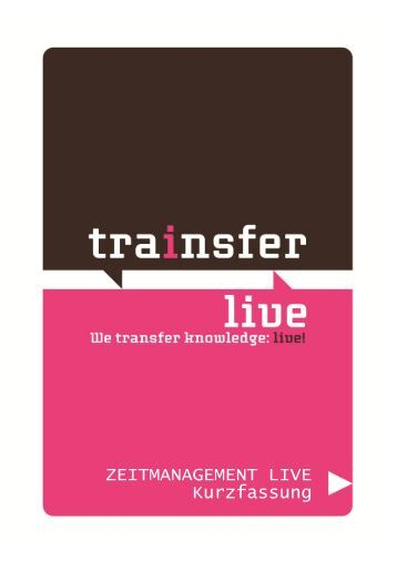 Simulation Zeitmanagement live! - Trainsfer Live!
