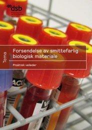 Forsendelse av smittefarlig biologisk materiale - Direktoratet for ...