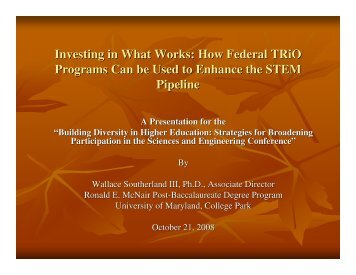 Southerland - Investing in What Works: How Federal TRiO Programs ...