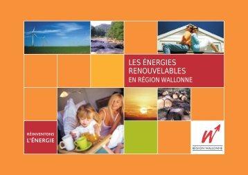 Les énergies renouvelables en Région wallonne - Energie Wallonie