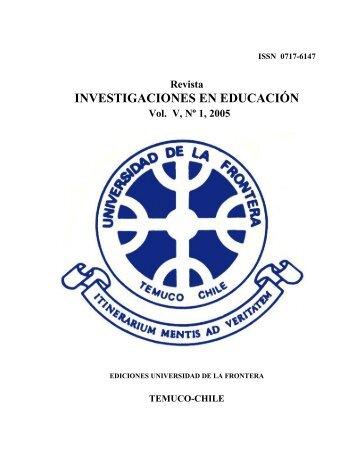 Revista INVESTIGACIONES EN EDUCACIÓN Vol. V, Nº 1, 2005