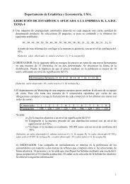 Departamento de Estadística y Econometría. UMA. EJERCICIOS DE ...