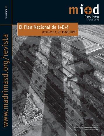 Monografía 21. El plan nacional de I+d+i (2008-2011) a ... - Madri+d