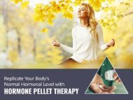 Know About the Hormone Pellet Therapy in Kansas City