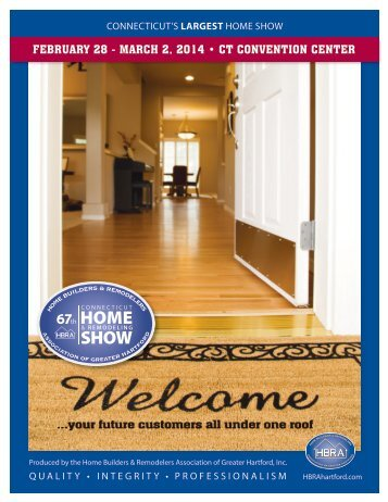 february 28 - march 2, 2014 • ct convention center - CT Home Show