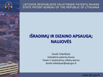 Bendra informacija apie išradimų patentavimą ir dizaino registravimą