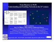 From Disasters to WoW: Understanding and Enabling Networks in ...
