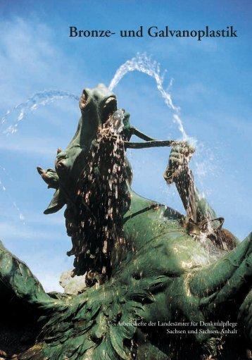 Bronze- und Galvanoplastik - Denkmalpflege-Forum