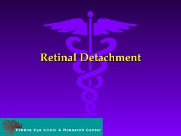 Retinal Detachment - Prabha Eye Clinic and Research Center