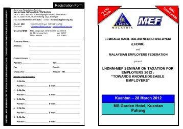 Kuantan – 28 March 2012 MS Garden Hotel, Kuantan Pahang