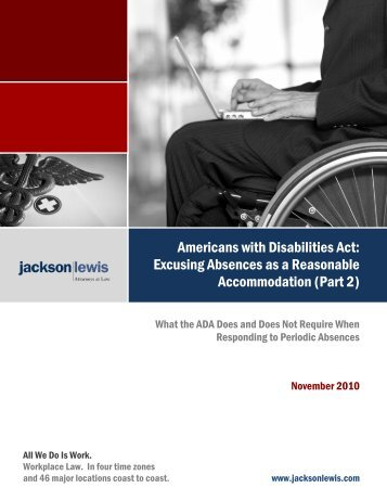 Absences as Reasonable Accommodation (Part 2) - Jackson Lewis