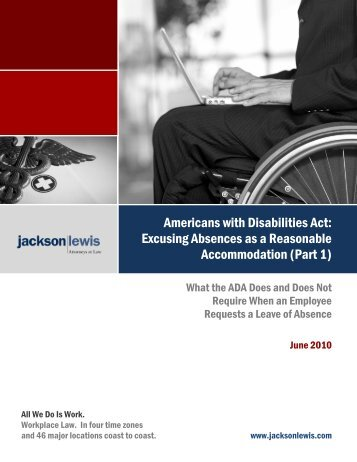 Excusing Absences as a Reasonable ... - Jackson Lewis
