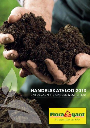 Handelskatalog 2013 - Floragard Vertriebs GmbH