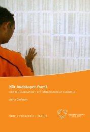 Når budskapet fram? : kriskommunikation i ett mångkulturellt samhälle