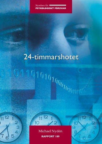 24-timmarshotet : om förvaltningens förvandling och hotet mot den ...