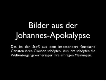 Präsentation von Bildern aus der biblischen Apokalypse