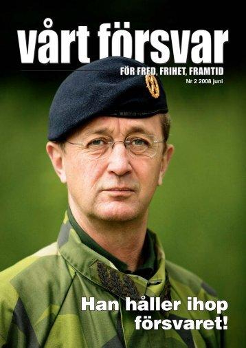 Nr 2/ 2008 Årgång 120 - Allmänna Försvarsföreningen