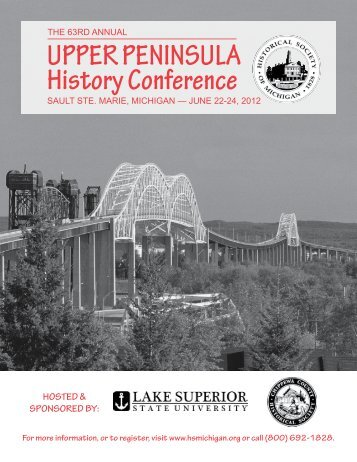 UPPER PENINSULA History Conference - Historical Society of ...
