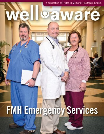 Spring 2011: FMH Emergency Services -  Frederick Memorial Hospital