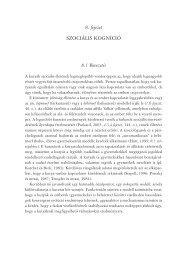 8. fejezet SZOCIÁLIS KOGNÍCIÓ 8.1 Bevezetés