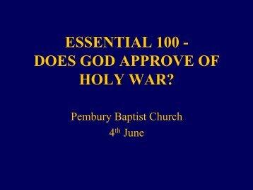 essential 100 - does god approve of holy war? - Ephilipdavis.com