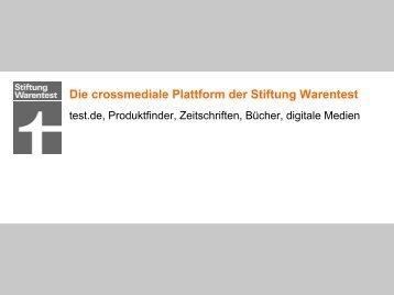 Die crossmediale Plattform der Stiftung Warentest