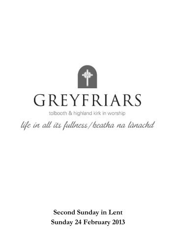 Second Sunday in Lent Sunday 24 February 2013 - Greyfriars Kirk