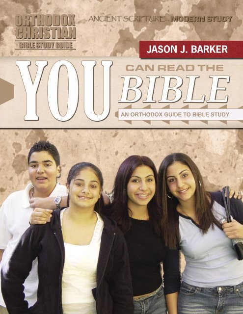 You Can Read the Bible - Orthodox Christian Bible Studies