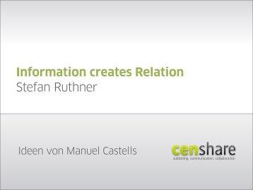 Informationen erzeugen Beziehungen