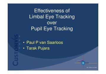 Effectiveness of Limbal Eye Tracking over Pupil Eye ... - CustomVis