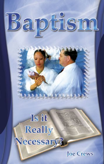 Baptism - Is It Really Necessary? - Sdagreymouth.org.nz