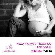 MOJA PRAVA U TRUDNOĆI I POROĐAJU rodilista.roda.hr