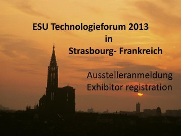 ESU Technologieforum 2013 in Strasbourg- Frankreich ...