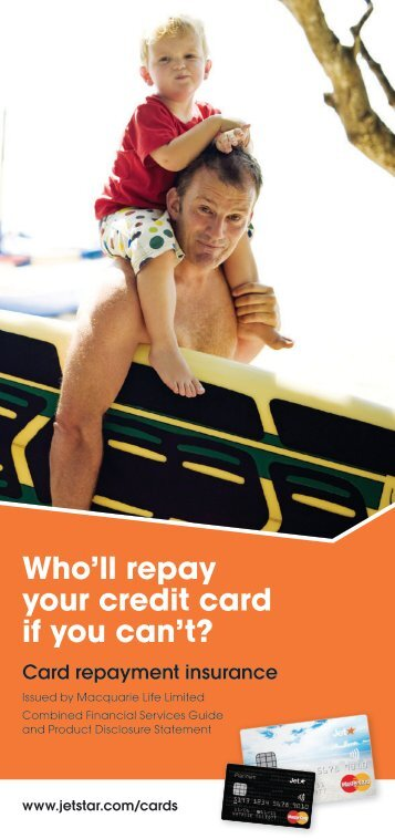 Who'll repay your credit card if you can't?