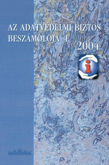 Az adatvédelmi biztos beszámolója 2004 - PPOS