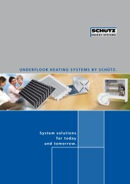 UNDERFLOOR HEATING SYSTEMS BY ScHüTz. System solutions ...