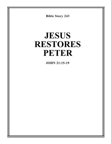 JESUS RESTORES PETER - Calvary Curriculum